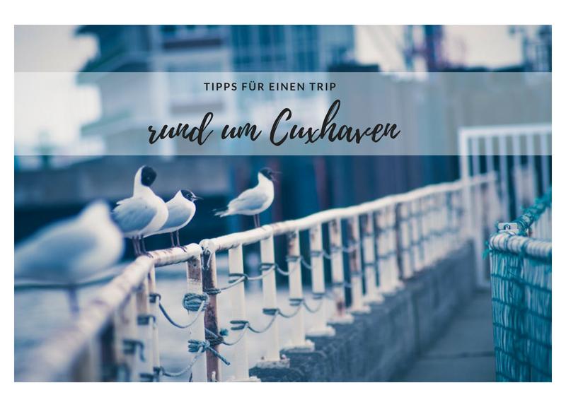 Tipps für einen Trip in Cuxhaven