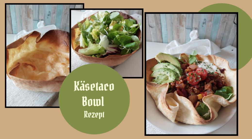 Käsetaco Bowl Rezept
